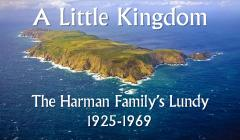 A Little Kingdom - The Harman Family's Lundy