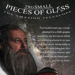 Planetarium Film: Two Small Pieces of Glass