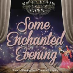 Some Enchanted Evening (cabaret seating)