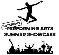 The Ultimate Performing Arts Summer Showcase
